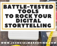Tools to Rock Your Digital Storytelling