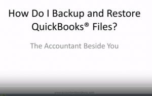 How do I Backup and Restore QuickBooks Files